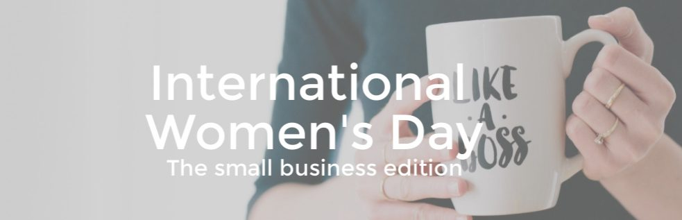 International Women's Day for Small Businesses
